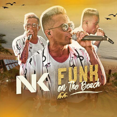 Baixar CD Funk On The Beach – MC Neguinho do Kaxeta (2019) Grátis