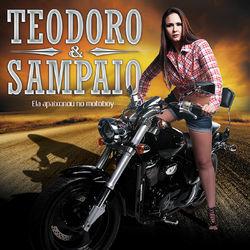 Teodoro & Sampaio – Ela Apaixonou no Motoboy 2012 CD Completo