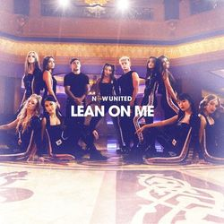 Lean On Me - Now United Download