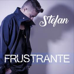 Download Stefan - Frustrante 2019