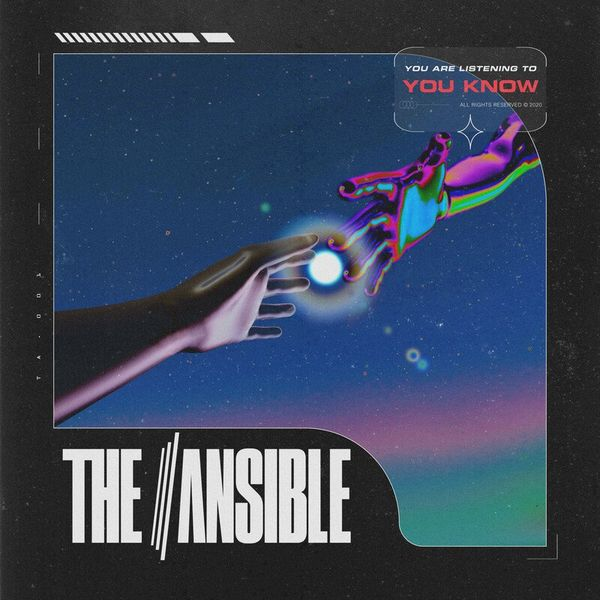 The Ansible - You Know [single] (2020)