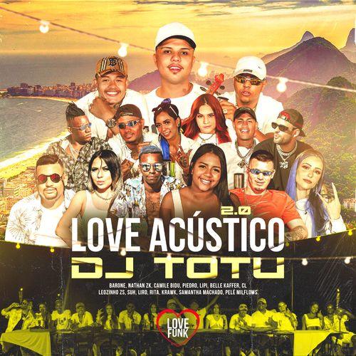Dj TOTU – Love Acústico 2.0
