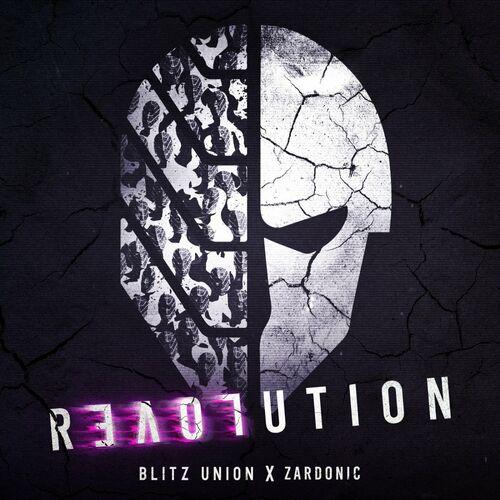 Download Blitz Union - Revolution (Zardonic Remix) mp3
