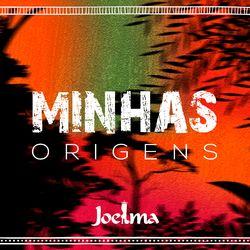 Download Joelma - Minhas Origens 2019