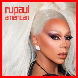 American  - RuPaul Download