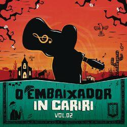 do Gusttavo Lima - Álbum O Embaixador in Cariri - Vol. 2 (Ao Vivo) Download