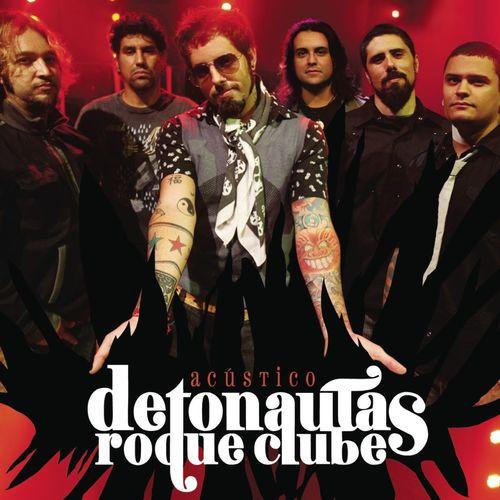Baixar Música Só nós 2 – Detonautas Roque Clube (2010) Grátis