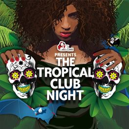 Album cover of The Tropical Club Night (Compiled by DJ Ralph von Richthoven)