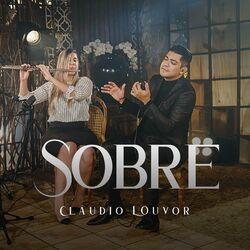 Música Sobre – Claudio Louvor Mp3 download