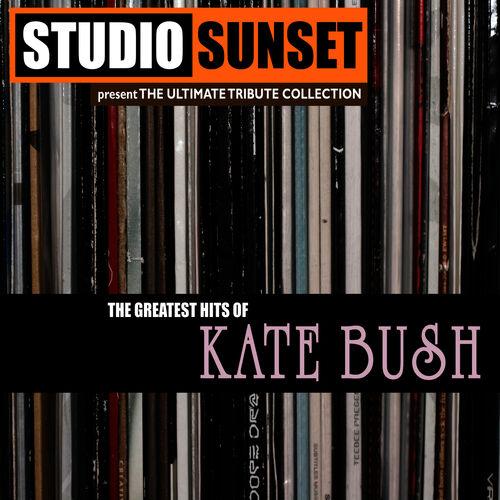 Studio Sunset: Greatest Hits: A Tribute to Kate Bush - Music