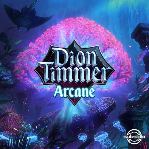 Download Dion Timmer - Arcane (Album) (SUB147) mp3