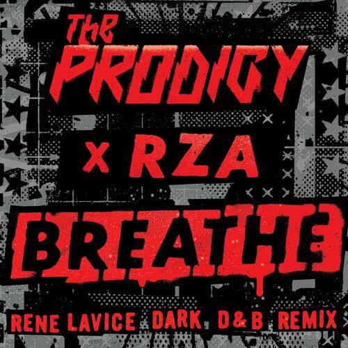 Download The Prodigy feat. RZA - Breathe (Rene LaVice's dark D&B Remix) [Single] mp3