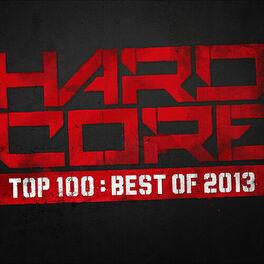 Album cover of Hardcore Top 100 - Best Of 2013