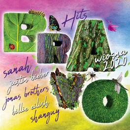 Album cover of Bravo Hits Wiosna 2020