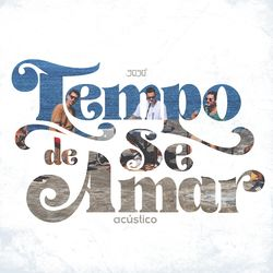 Música Tempo de Se Amar (Acústico) - 3030 (2021)