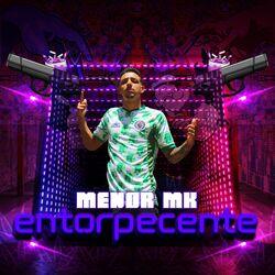MC Menor MK – Entorpecente