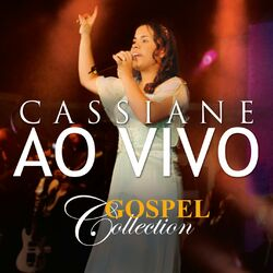 Cassiane – Gospel Collection Ao Vivo 2014 CD Completo