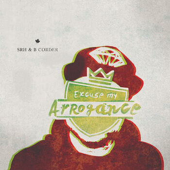 Excuse My Arrogance cover