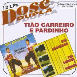 Download Tião Carreiro e Pardinho - Dose Dupla 1994