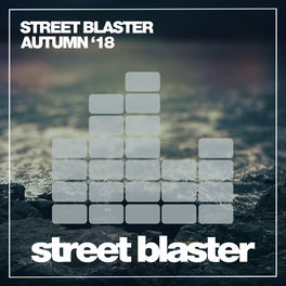 Album cover of Street Blaster Autumn '18