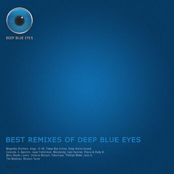 Best Remixes Of Deep Blue Eyes cover