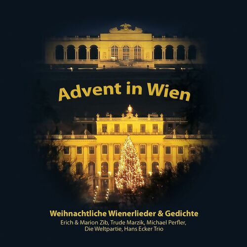 Erich Marion Zib Advent In Wien Listen On Deezer
