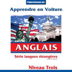 Apprendre en Voiture: Anglais, Niveau 3 Audiobook