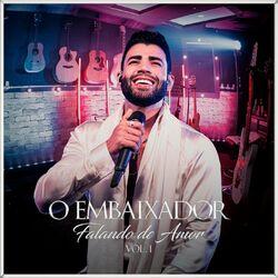 Gusttavo Lima – Falando de Amor, Vol. 1 2021 CD Completo