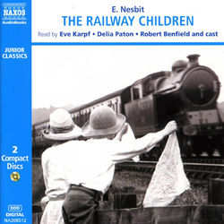 Nesbit, E.: The Railway Children (Abridged)