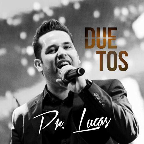 Baixar CD Duetos – Pr. Lucas (2018) Grátis