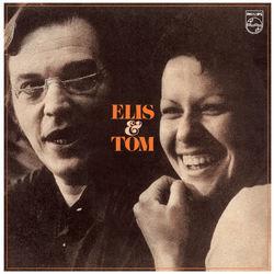 Elis Regina, Antônio Carlos Jobim – Elis e Tom 2018 CD Completo
