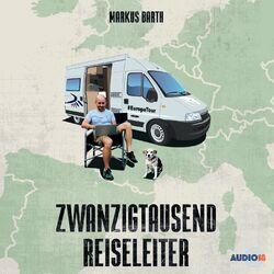 Zwanzigtausend Reiseleiter (Hörspiel) Audiobook