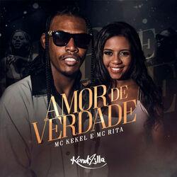 Amor de Verdade - MC Kekel Download