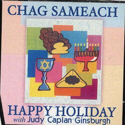 Chag Sameach, Happy Holiday