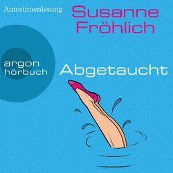 Abgetaucht - Ein Andrea Schnidt Roman, Band 11 (Gekürzte Lesung) Audiobook