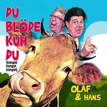 Du blöde Kuh Du (Klingel Klingel Klingel) cover