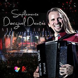 Dorgival Dantas – Simplesmente Dorgival Dantas (Ao Vivo) 2014 CD Completo