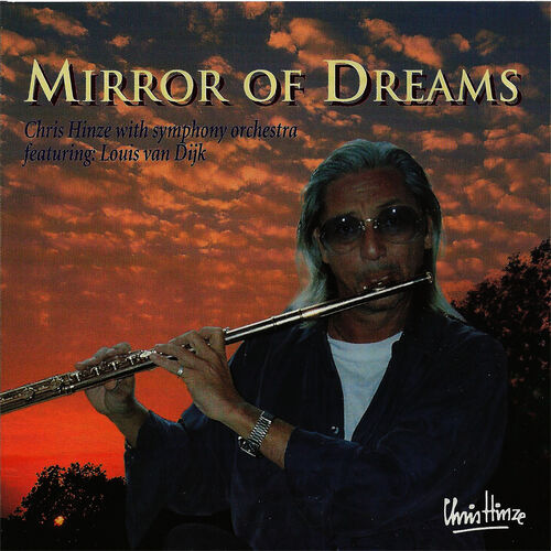Chris Hinze Mirror Of Dreams.Chris Hinze Mirror Of Dreams Music Streaming Listen On