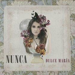 Dulce María – Nunca 2021 CD Completo