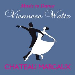 Album cover of Viennese Waltz Chateau Margaux
