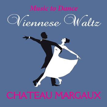Viennese Waltz Chateau Margaux cover