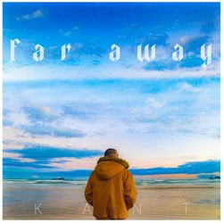KANT – Far Away CD Completo
