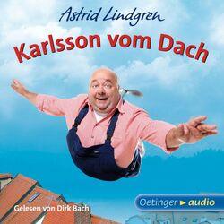 Karlsson vom Dach (Ungekürzte Lesung)