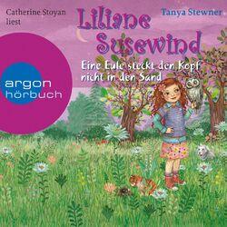 Liliane Susewind - Eine Eule steckt den Kopf nicht in den Sand Audiobook