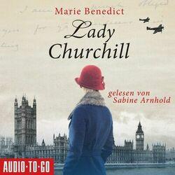 Lady Churchill (Ungekürzt) Audiobook