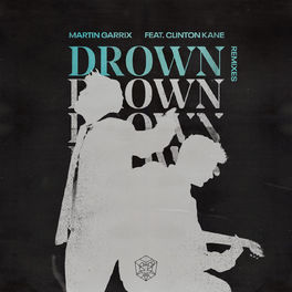 Album cover of Drown (feat. Clinton Kane) (Remixes)
