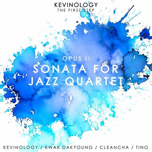 Opus I: Sonata For Jazz Quartet