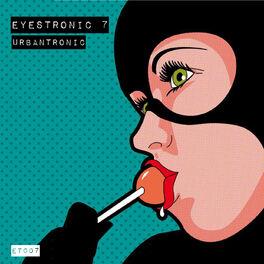 Album cover of Eyestronic 7