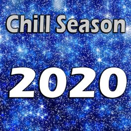 Album cover of Chill Season 2020