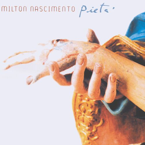 Baixar CD Pietá – Milton Nascimento (2002) Grátis